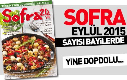 Sofra Eyl�l 2015 Say�s� Bayilerde!