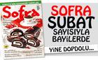 Sofra'n�n �ubat 2016 say�s� bayilerde!
