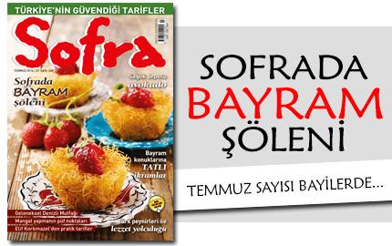 Sofra Dergisi 2016 Temmuz Say�s� ��kt�.