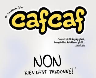 Cafcaftan Charlie Hebdoya kapak!