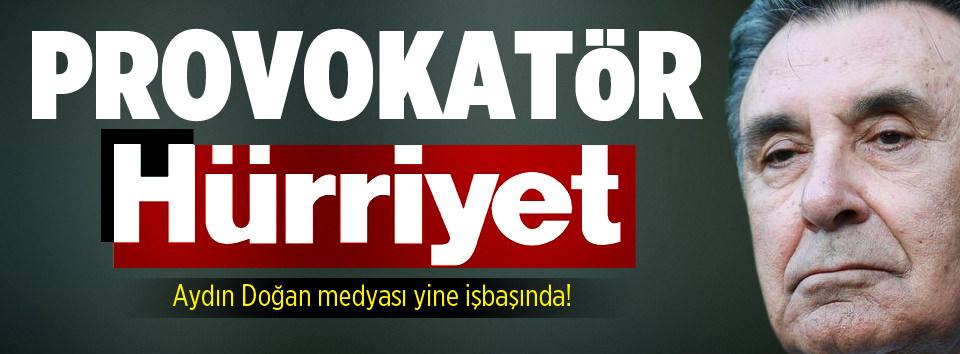 Provokatör Hürriyet