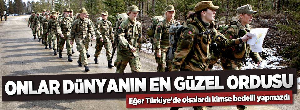 Onlar dünyanın en güzel ordusu