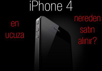 En ucuz iPhone 4 nereden sat�n al�n�r?