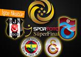 Spor Toto S�per Final Fikst�r�