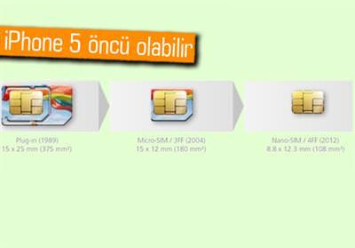 iPhone 5, yeni nesil nano-SIM kart m� kullan�yor?