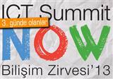 ICT Summit Now Bili�im Zirvesi�13 3.g�nde neler konu�uldu?