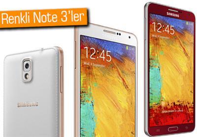 Renkli Galaxy Note 3'ler uluslararası pazarlara geliyor