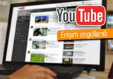 Youtube'a eri�im durduruldu