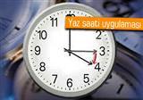 Saatlerinizi ileri almay� unutmay�n