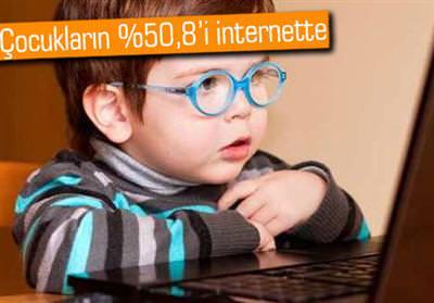 �ocuklar�n yar�s�ndan fazlas� internet kullan�yor