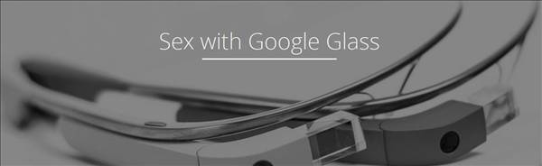 Google Glass i�in seks uygulamas�