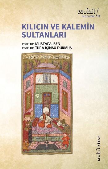Kılıcın ve Kalemin Sultanları