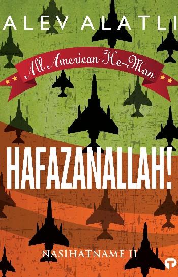 All American He-Man: Hafazanallah! Nasihatname 2
