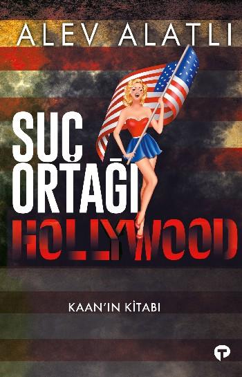 Suç Ortağı Hollywood - Kaanın Kitabı