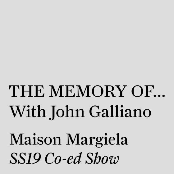 Maison Margiela - The Memory of... With John Galliano