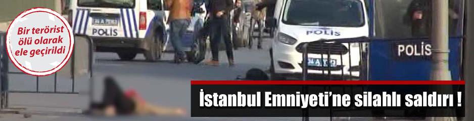 İstanbul Emniyetine silahlı saldırı !