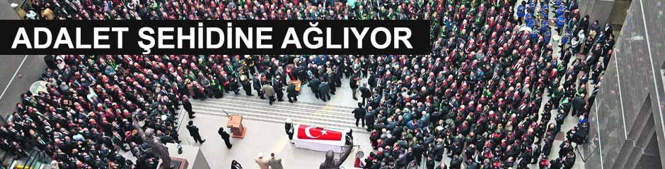 ADALET ŞEHİDİNE AĞLIYOR