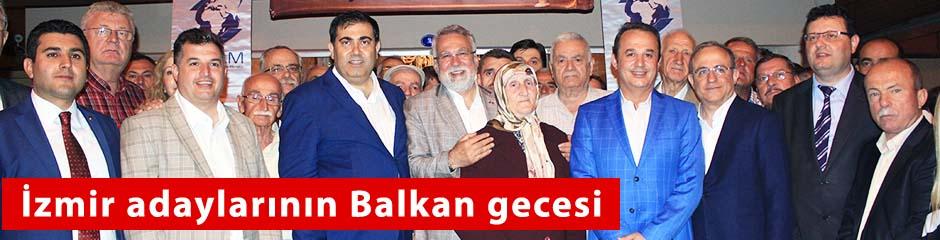 AK Parti adayları Balkan gecesinde