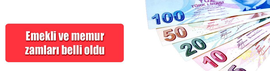 Emekli ve memurlar ne kadar zam alacak?