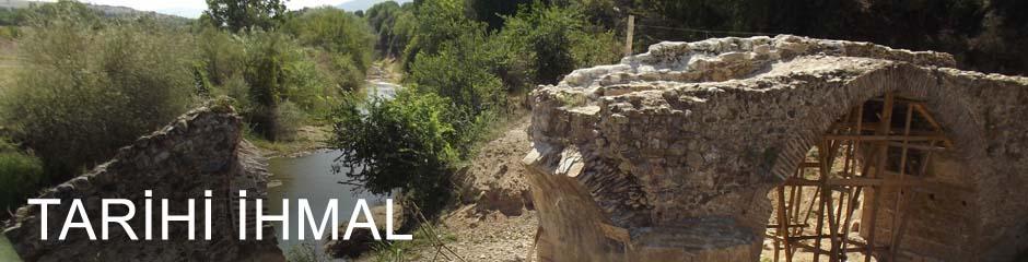 500 yıllık köprüyü 5 ayda yıktılar